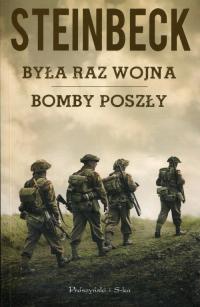 Była raz wojna Bomby poszły - John Steinbeck | mała okładka
