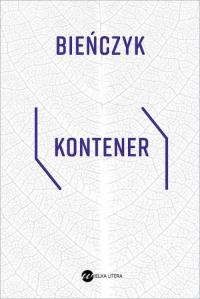 Kontener - Marek Bieńczyk | mała okładka