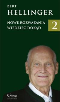 Nowe Rozważania 2 Wiedzieć dokąd - Bert Hellinger | mała okładka