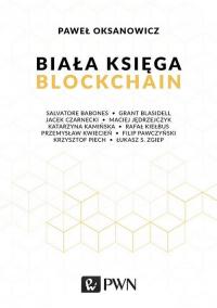 Biała Księga Blockchain - Paweł Oksanowicz   mała okładka
