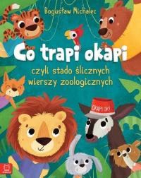 Co trapi okapi  czyli stado ślicznych wierszy zoologicznych - Bogusław Michalec   mała okładka