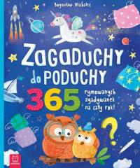 Zagaduchy do poduchy 365 rymowanych zgadywanek na cały rok - Bogusław Michalec | mała okładka