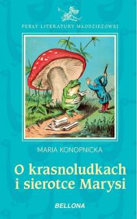 O krasnoludkach i sierotce Marysi - Maria Konopnicka | mała okładka