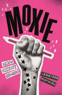 Moxie - Jennifer Mathieu | mała okładka