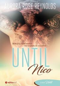 Until Nico - Aurora Rose Reynolds | mała okładka