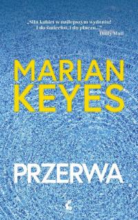 Przerwa - Marian Keyes | mała okładka