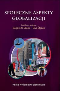 Społeczne aspekty globalizacji - Szopa Bogumiła, Ślęzak Ewa | mała okładka