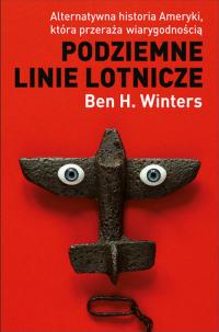 Podziemne linie lotnicze - Winters Ben H. | mała okładka