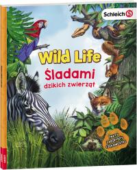 Schleich Wild Life Śladami Dzikich Zwierząt -    mała okładka