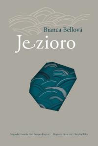 Jezioro - Bianca Bellova | mała okładka