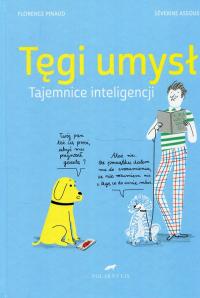 Tęgi umysł Tajemnice inteligencji - Pinaud Florence, Assous Severine | mała okładka