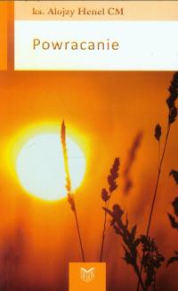 Powracanie - Alojzy Henel | mała okładka