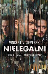 Nielegalni - Severski Vincent V. | mała okładka