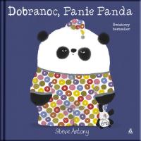 Dobranoc Panie Panda - Steve Anthony | mała okładka