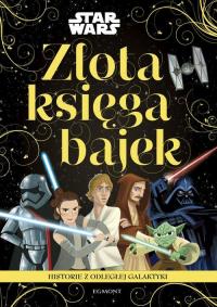 Star Wars Historie z odległej galaktyki Złota księga bajek -  | mała okładka