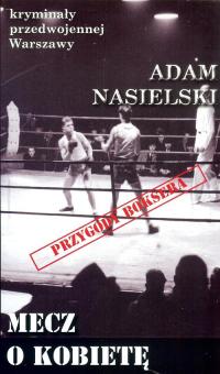 Mecz o kobietę - Adam Nasielski | mała okładka
