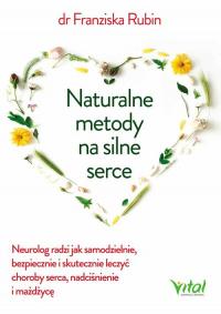 Naturalne metody na silne serce - Franziska Rubin   mała okładka