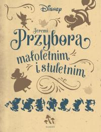 Jeremi Przybora małoletnim i stuletnim - Jeremi Przybora | mała okładka