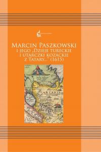 Marcin Paszkowski i jego - Marcin Paszkowski   mała okładka