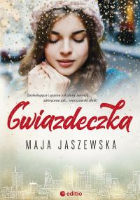 Gwiazdeczka - Maja Jaszewska | mała okładka
