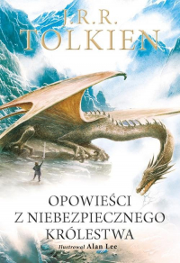Opowieści z Niebezpiecznego Królestwa Wersja ilustrowana - J.R.R. Tolkien   mała okładka