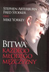 Bitwa każdego młodego mężczyzny - Arterburn Stephen, Stoekker Fred, Yorkey Mike | mała okładka