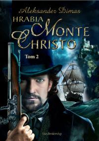 Hrabia Monte Christo Tom 2 - Aleksander Dumas   mała okładka