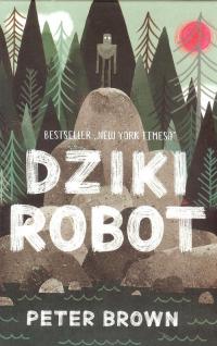 Dziki robot - Peter Brown | mała okładka