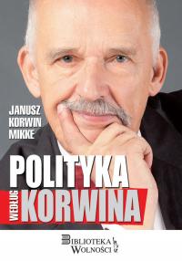 Polityka według Korwina - Korwin Mikke Janusz | mała okładka