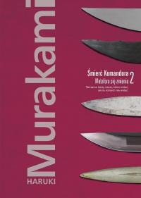 Śmierć Komandora Tom 2 Metafora się zmienia - Haruki Murakami | mała okładka