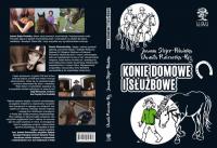 Konie domowe i służbowe /czarno-białe/ - Stojer-Polańska Joanna, Piniewska-Róg Danuta | mała okładka