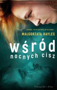Wśród nocnych cisz - Małgorzata Hayles | mała okładka