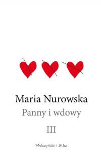 Panny i wdowy Tom 3 - Maria Nurowska | mała okładka