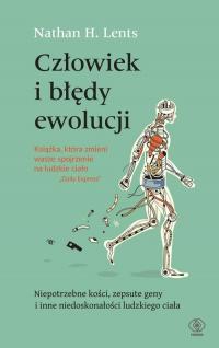 Człowiek i błędy ewolucji - Lents Nathan H. | mała okładka