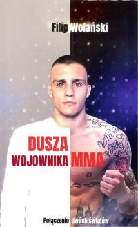Dusza wojownika MMA - Filip Wolański | mała okładka
