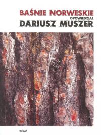 Baśnie norweskie opowiedział Dariusz Muszer - Dariusz Muszer | mała okładka