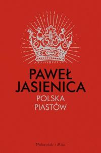 Polska Piastów - Paweł Jasienica   mała okładka