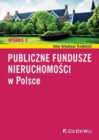 Publiczne fundusze nieruchomości w Polsce - Trzebiński Artur Arkadiusz | mała okładka