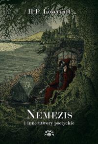 Nemezis i inne utwory poetyckie - Lovecraft Howard Phillips | mała okładka