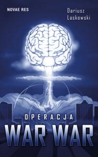 Operacja WAR WAR - Dariusz Laskowski | mała okładka