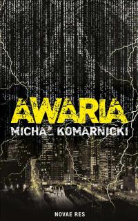 Awaria - Michał Komarnicki   mała okładka
