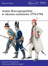 Armie Rzeczpospolitej w okresie rozbiorów 1770-1794 - Vincent W. Rospond | mała okładka