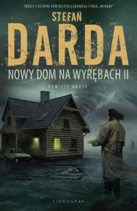 Wyręby Tom 3 Nowy Dom na Wyrębach II - Stefan Darda   mała okładka