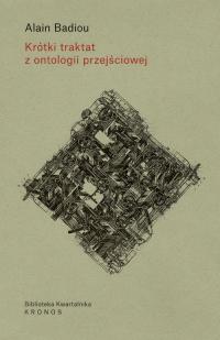 Krótki traktat z ontologii przejściowej - Alain Badiou | mała okładka