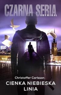 Cienka niebieska linia - Christoffer Carlsson | mała okładka