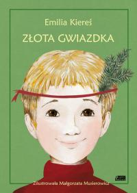Złota Gwiazdka - Emilia Kiereś | mała okładka