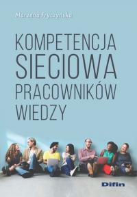 Kompetencja sieciowa pracowników wiedzy - Marzena Fryczyńska | mała okładka