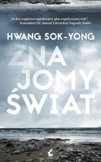Znajomy świat - Hwang Sok-Yong | mała okładka