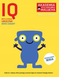 Akademia Inteligentnego Malucha IQ Inteligencja logiczna 3-4 lata Nowe zabawy -  | mała okładka