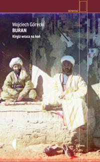 Buran Kirgiz wraca na koń - Wojciech Górecki | mała okładka
